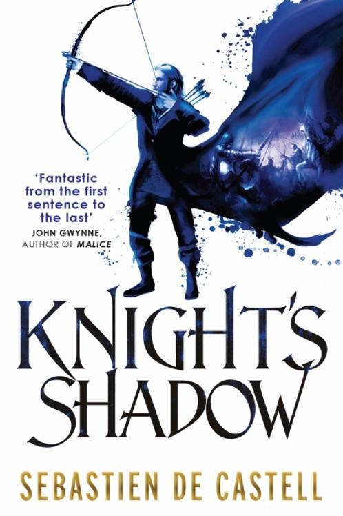 Knights Shadow (Sebastien De Castell)