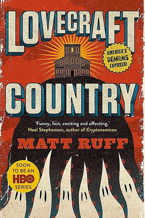 Lovecraft Country (Matt Ruff)