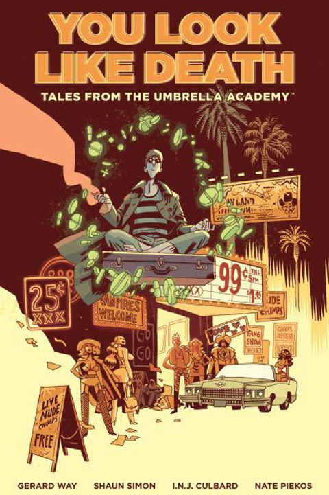 Tales From The Umbrella Academy: You Look Like Death (Gerard Way &Shaun Simon)
