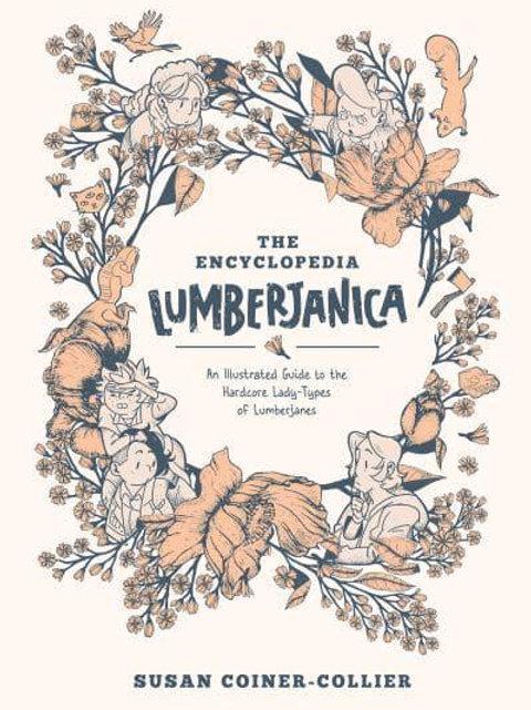 The Encyclopedia Lumberjanica (Shannon Watters)