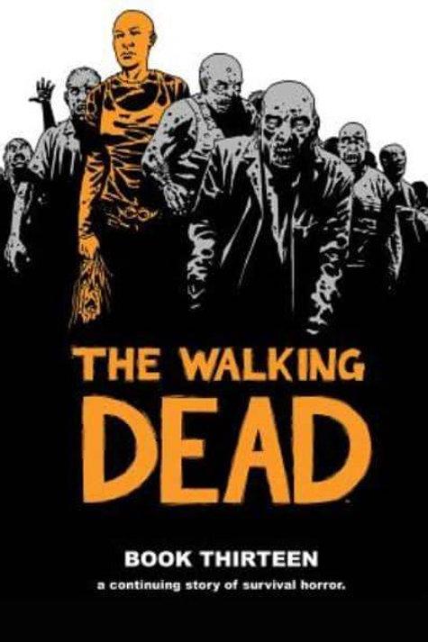 The Walking DeadBook 13 (Robert Kirkman &Charlie Adlard)