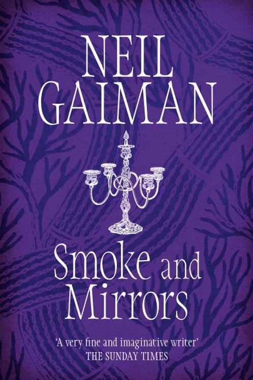 Smoke and Mirrors (NEIL GAIMAN)