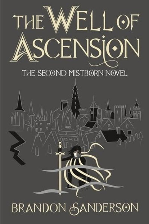 The Well of Ascention (Brandon Sanderson)