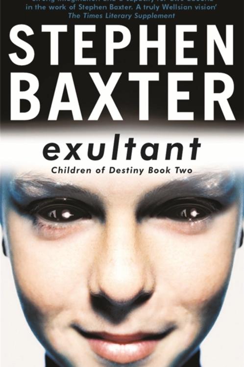 Exultant: Destiny's Children (STEPHAN BAXTER)