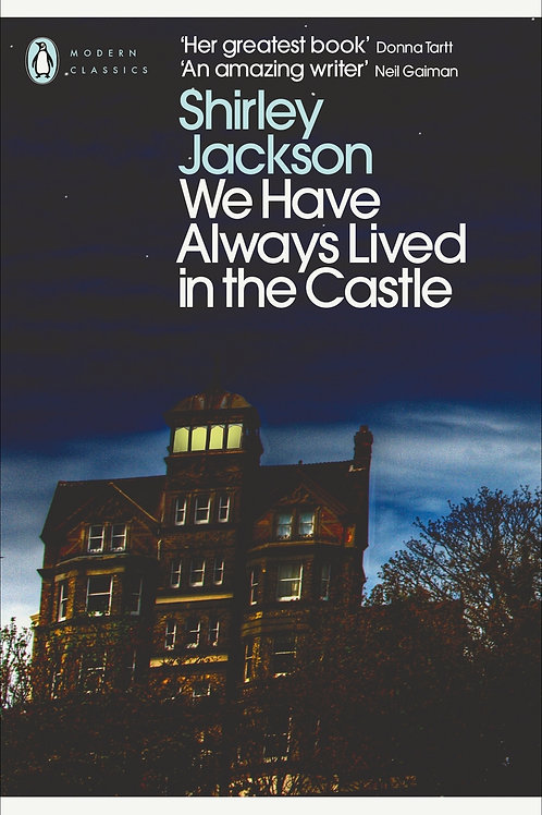 We Have Always Lived In The Castle (Shirley Jackson)