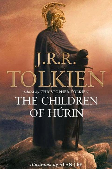 The Children of Hurin (J. R. R. Tolkien, Alan Lee, Christopher Tolkien)