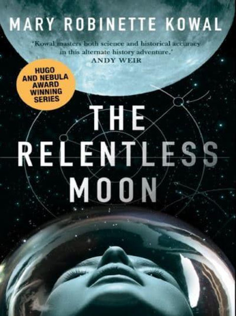 The Relentless Moon (Mary Robinette Kowal)