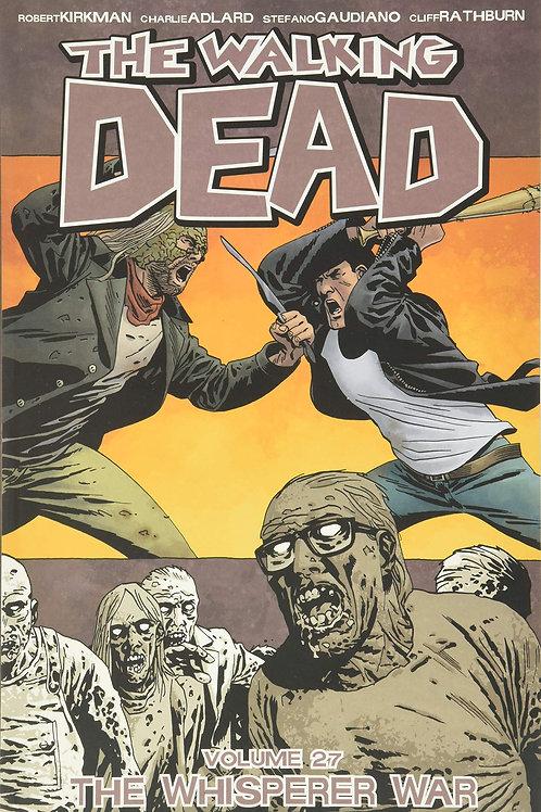 The Walking Dead Vol27: The Whisperer War (Robert Kirkman &Charlie Adlard)
