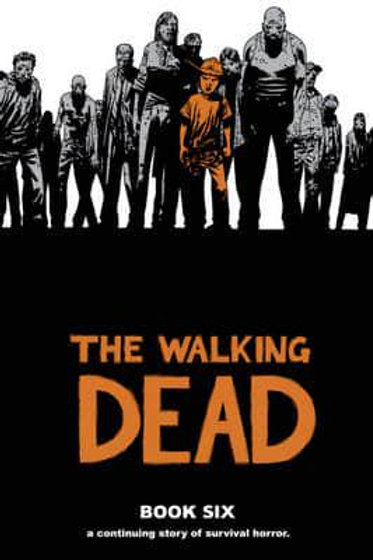 The Walking DeadBook 6 (Robert Kirkman &Charlie Adlard)