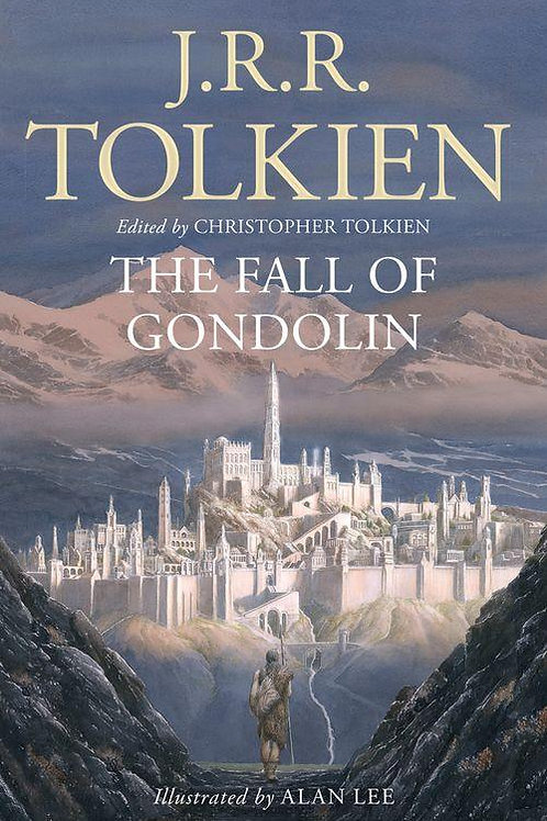 The Fall of Gondolin (J. R. R. Tolkien, Alan Lee, Christopher Tolkien)