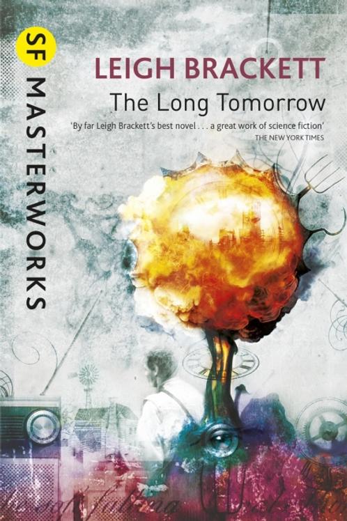 The Long Tomorrow (LEIGH BRACKETT)