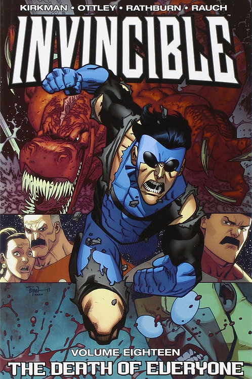 Invincible Vol18: Death Of Everyone (Robert Kirkman &Ryan Ottley)