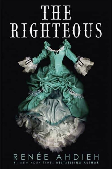 The Righteous (Renee Ahdieh)