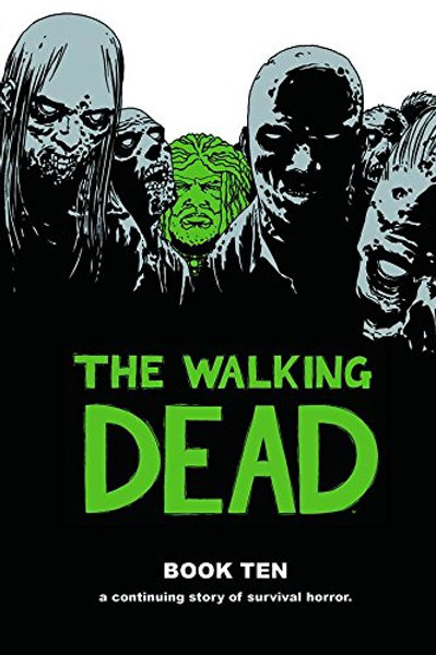 The Walking DeadBook 10 (Robert Kirkman &Charlie Adlard)
