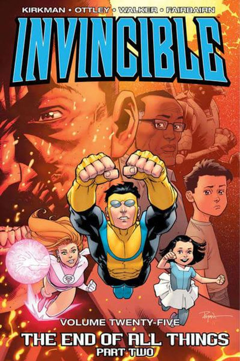Invincible Vol25: The End Of All Things Part 2 (Robert Kirkman &Ryan Ottley)
