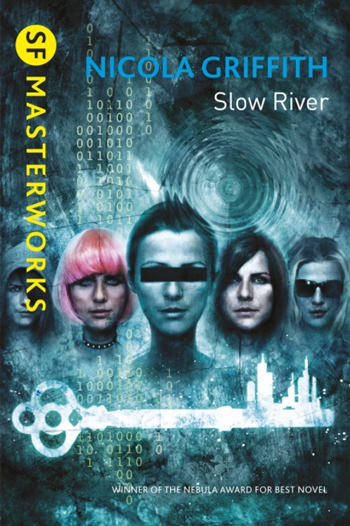 Slow River (NICOLA GRIFFITH)