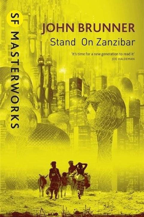 Stand on Zanzibar by (John Brunner)