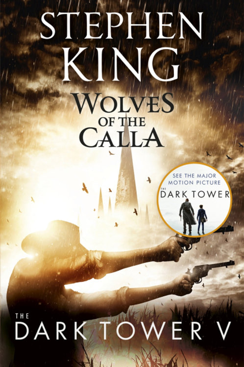 The Dark Tower V: Wolves of the Calla (STEPHEN KING)