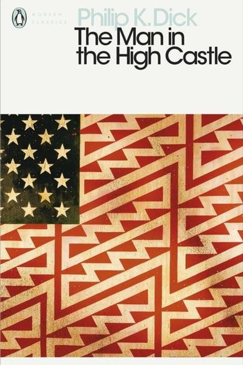 The Man in the High Castle (Philip K. Dick)