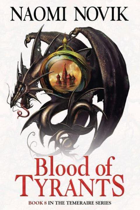 Blood of Tyrants (Naomi Novak)