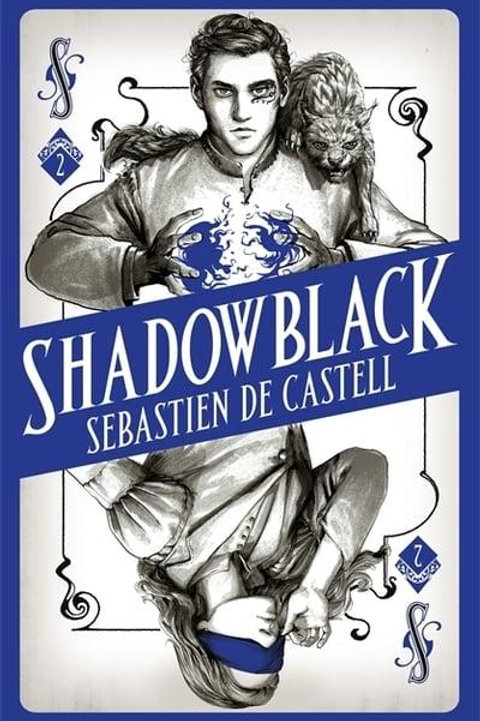 Shadowblack (Sebastien de Castell)