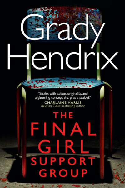 The Final Girl Support Group (Grady Hendrix)