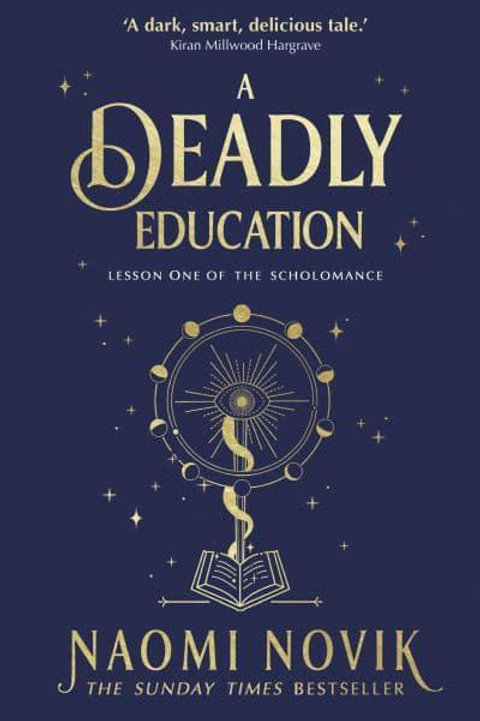 A Deadly Education (Naomi Novak)
