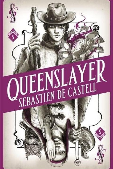 Queenslayer (Sebastien de Castell)