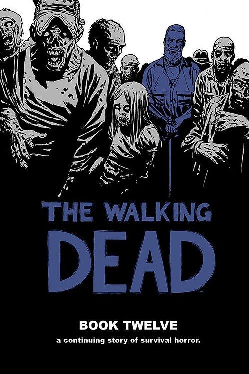 The Walking DeadBook 12 (Robert Kirkman &Charlie Adlard)