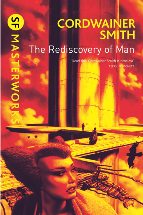 The Rediscovery Of Man (CORDWAINER SMITH)