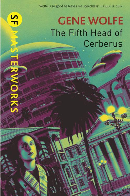 The Fifth Head Of Cerberus (GENE WOLFE)