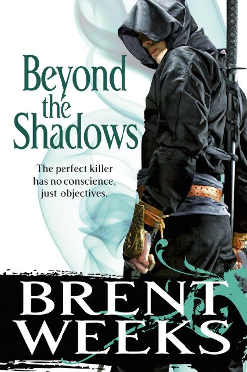 Beyond the Shadows (BRENT WEEKS)