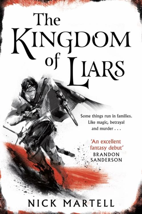 The Kingdom Of Liars HB (Nick Martell)
