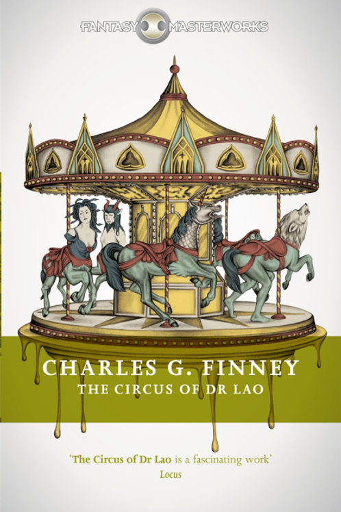 The Circus Of Dr Lao (CHARLES G. FINNEY)