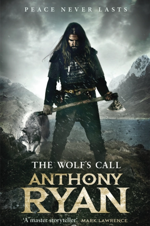 The Wolf's Call (Anthony Ryan)