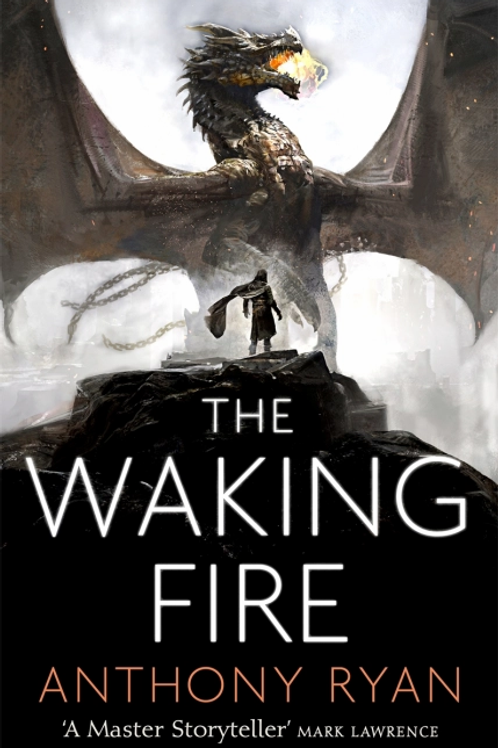 The Waking Fire (Anthony Ryan)