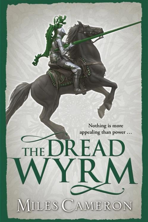 The Dread Wyrm (MILES CAMERON)