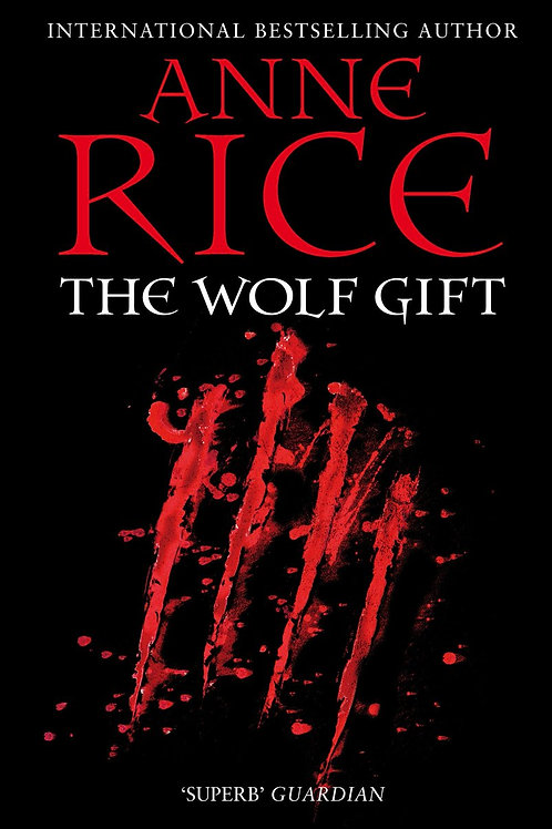 The Wolf Gift (Anne Rice)