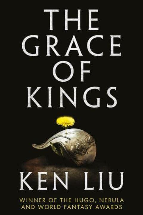 The Grace of Kings (Ken Liu)