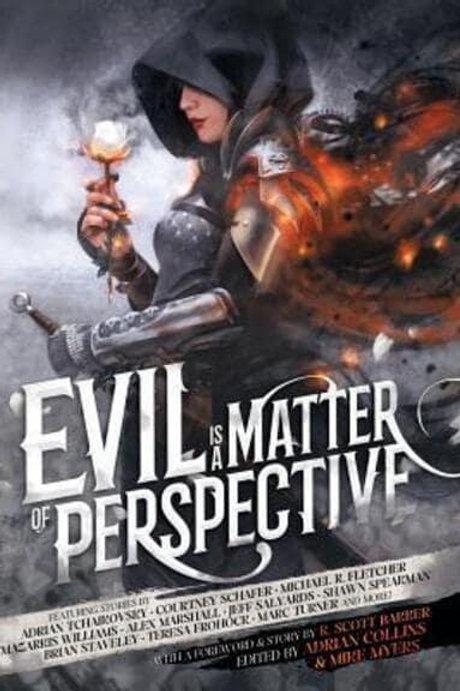 Evil is a Matter of Perspective: An Anthology of Antagonists (Hardback)