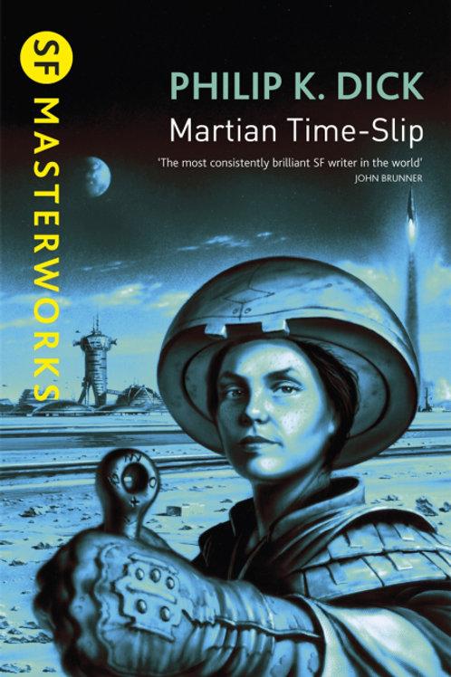 Martian Time-Slip (PHILIP K. DICK)