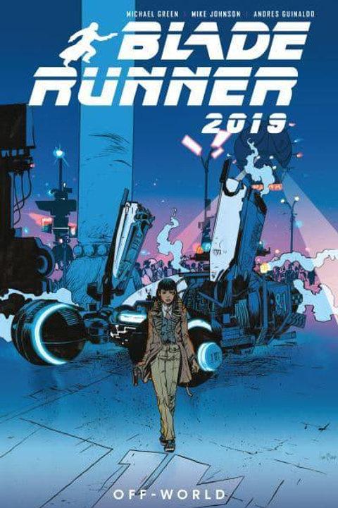 Blade Runner 2019 Vol2: Off World (Michael Green &Mike Johnson)