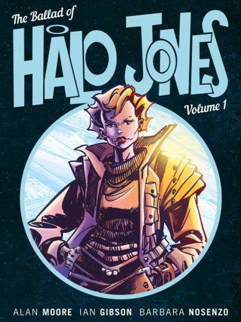 The Ballad Of Halo Jones Vol1 (Alan Moore &Ian Gibson)