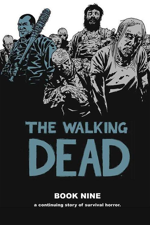The Walking Dead Book 9 (Robert Kirkman &Charlie Adlard)
