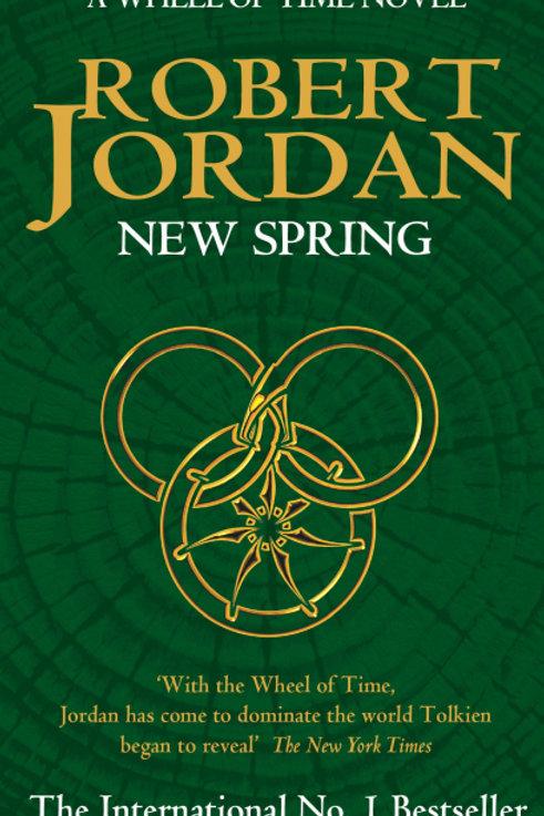 New Spring (ROBERT JORDAN)