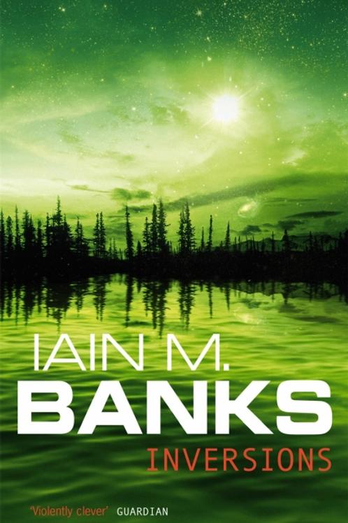 Inversions (IAIN M. BANKS)