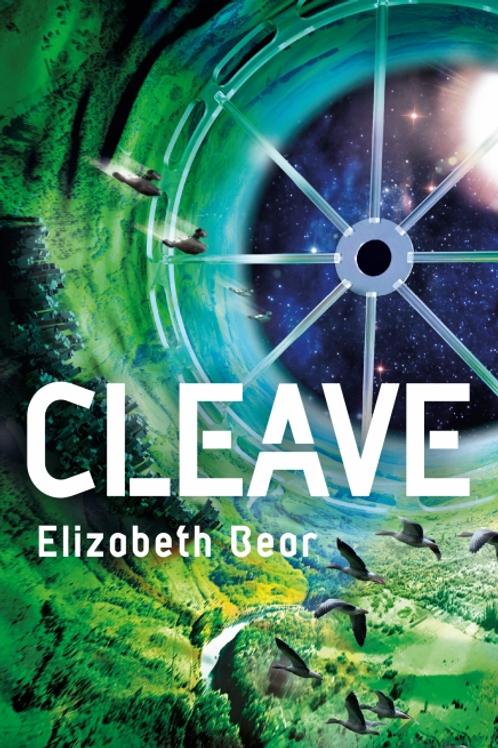 Cleave (ELIZABETH BEAR)