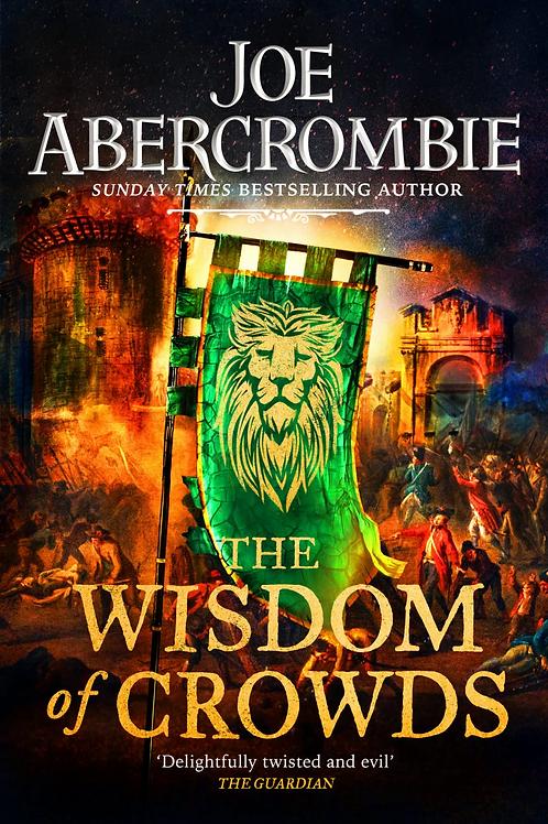 The Wisdom of Crowds (Joe Abercrombie)