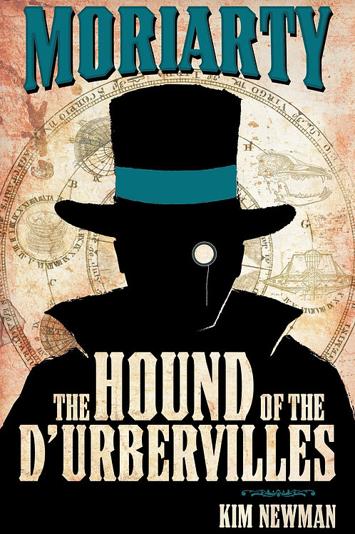 Moriarty: The Hound Of The D'Urbervilles (Kim Newman)