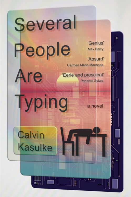Several People Are Typing (Calvin Kasulke)